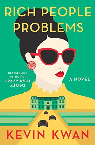 99 best media to check out images on pinterest books to read rich people problems a novel by kwan kevin fandeluxe Images