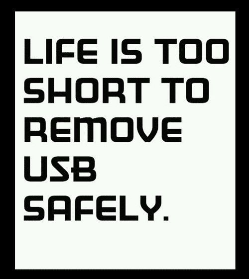 : Life, Quotes, Removal Usb, So True, Funny Stuff, Shorts, Humor, Usb Safe, True Stories