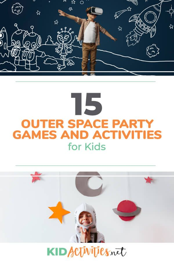 15 Outer Space Party Games And Activities For Kids Kid Activities Outer Space Party Space Birthday Party Games Space Party