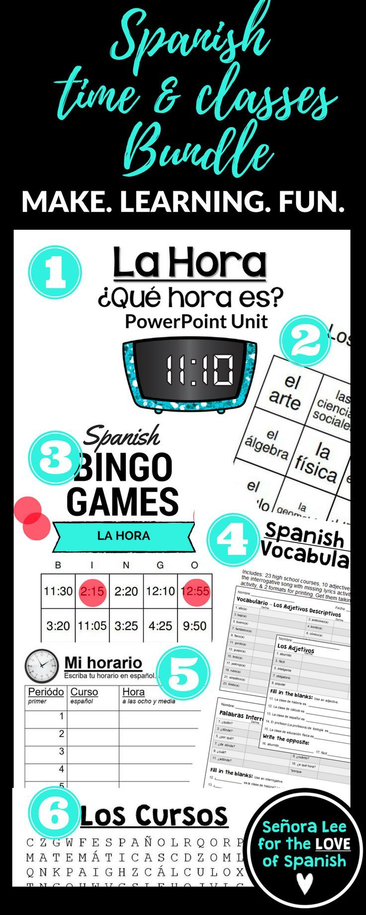 SIX great activities to get your students talking about their classes and telling time in Spanish! Includes: 1. Classes Word Search  2. Vocabulary Lists (keep vocab organized) 3. Classes Bingo (24 high school class subjects) 4. Time PowerPoint Unit (compr