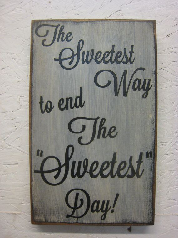 Rustic Wedding Sign The Sweetest Way to end by The Sweetest Day ExpressionsNmore, $19.95