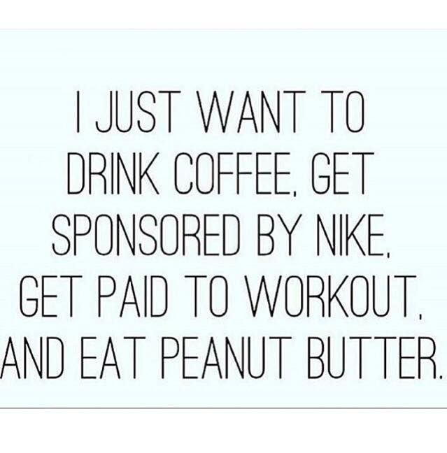 Correction, I just want to drink pre-workout, get sponsored by a few companies by bodybuilding, and workout then eat peanut butter and chicken lol