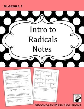 This is a double-sided fill-in-the blank notes page on radicals: perfect square roots and cube roots.  First, the student defines what a radical is. Then, they define square root, write down their perfect squares and work some examples. Next, they work some examples with a number multiplied by the square root. (All square roots are perfect squares).Finally, they define cube root, write down their perfect cubes and work a few examples.