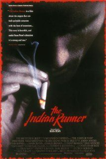The Indian Runner (1991) - Sean Penn's directorial debut. And man, was it a good one!