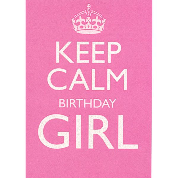 25+ Best Ideas About Keep Calm Birthday On Pinterest