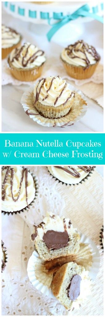 Banana cupcakes filled with Nutella, and topped with sweet and tangy cream cheese frosting!