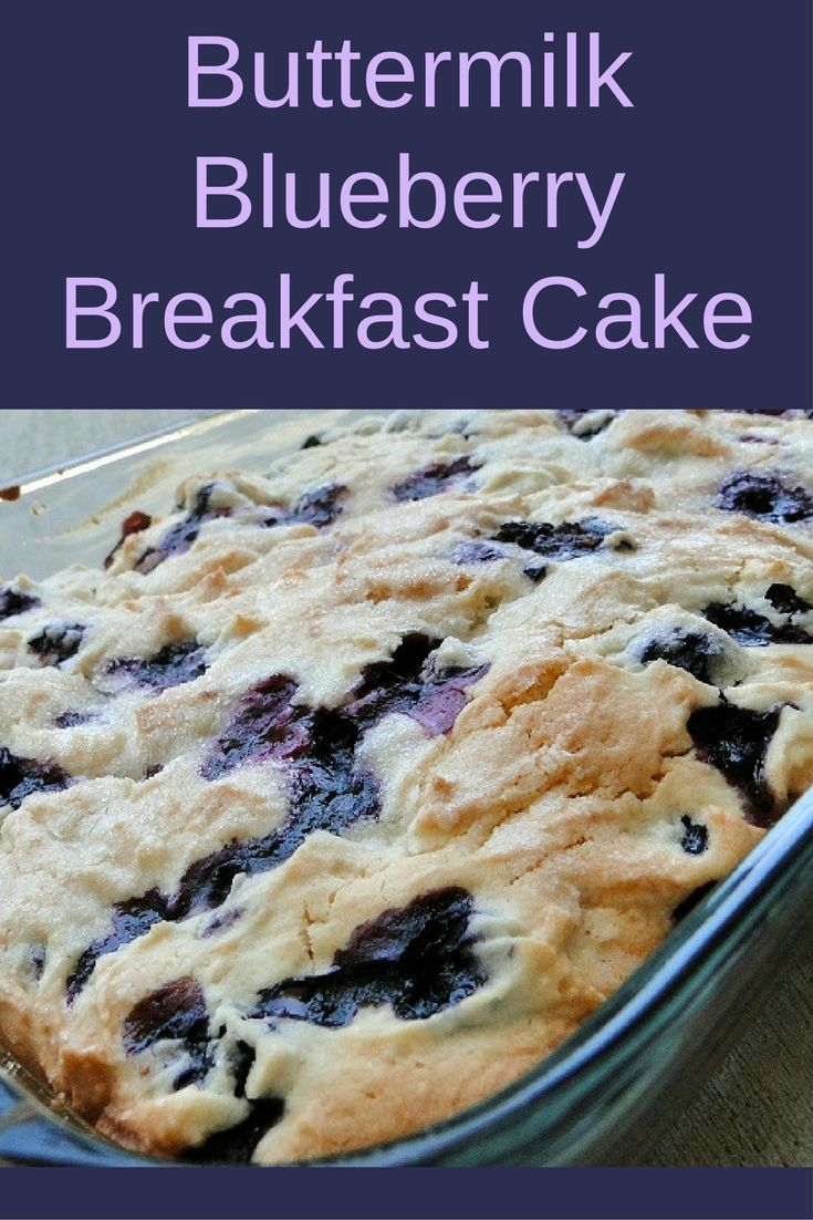 This delicious buttermilk blueberry breakfast cake is amazing! Your family will love it!
