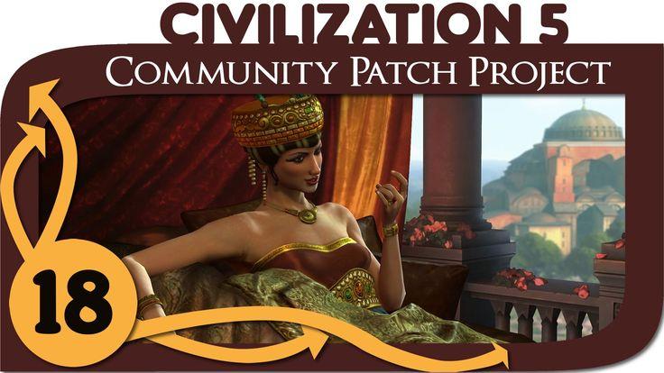 Civilization 5 - Ep. 18 - Community Patch Project as Byzantium - Let's P...