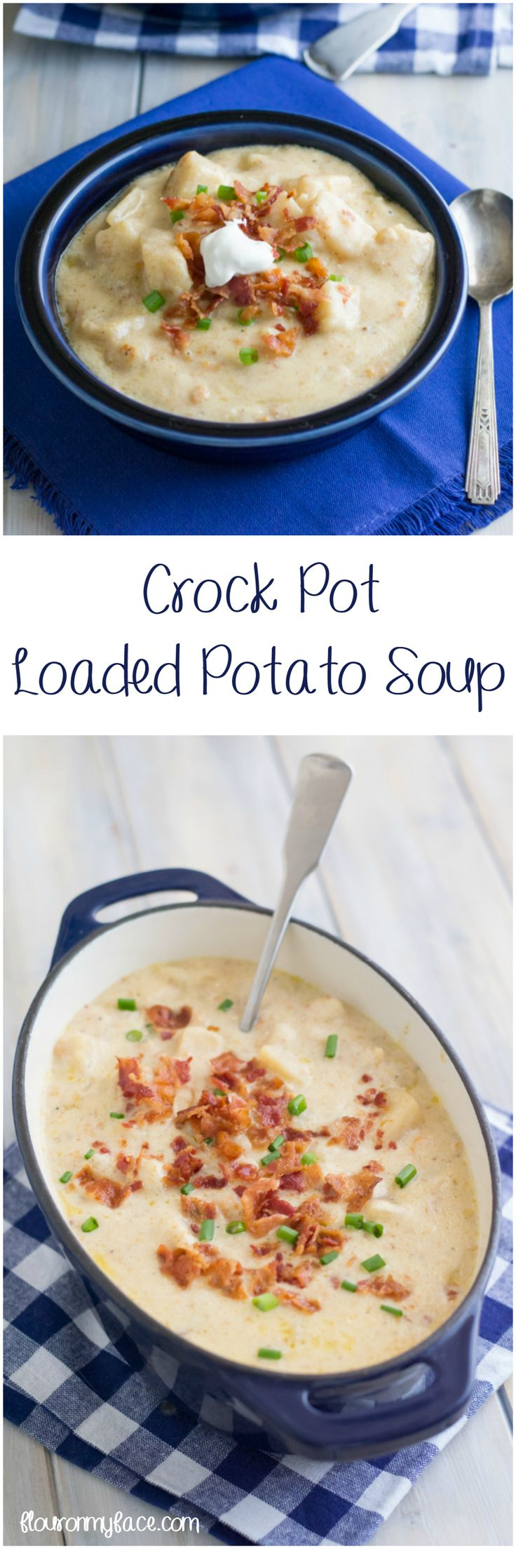 Crock Pot Loaded Potato Soup recipe is a perfect fall soup recipe the entire family will love via flouronmyface.com #crockpotfriday