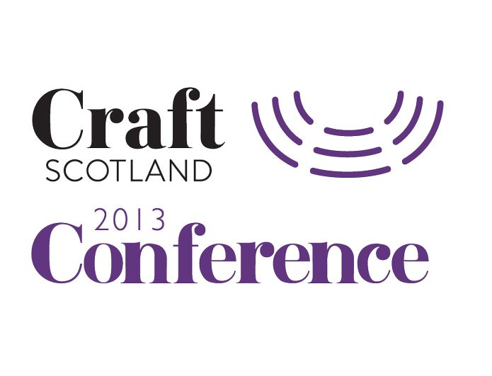 The Craft Scotland Conference 2013