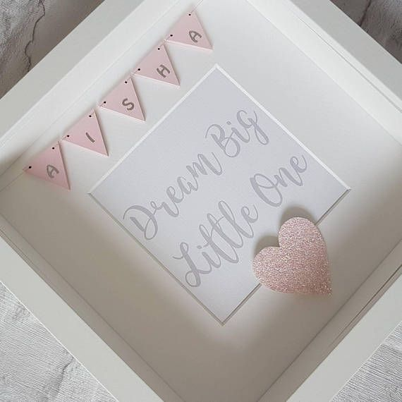 Check out this item in my Etsy shop https://www.etsy.com/uk/listing/524008493/dream-big-little-one-personalised-frame
