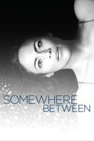 Watch Now Free  Somewhere Between Full Episode! Click This Link: http://megashare.top/tv/70390/somewhere-between.html  Watch Somewhere Between full episodes 1080p Video HD
