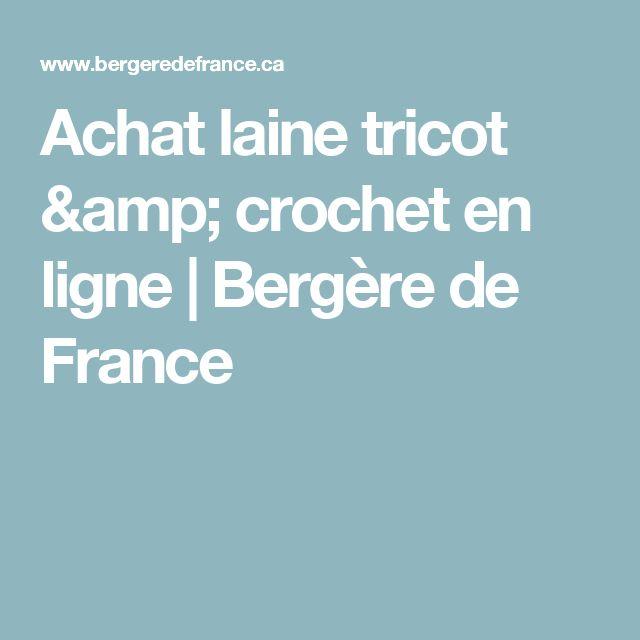 Achat laine tricot & crochet en ligne   Bergère de France