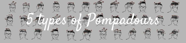 which pompadour style is for you? Read this article now to know more about what suits you, how to style it and what occasion is it for