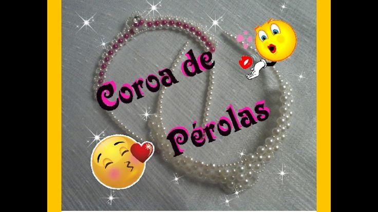 DIY - TIARA COROA DE PÉROLAS