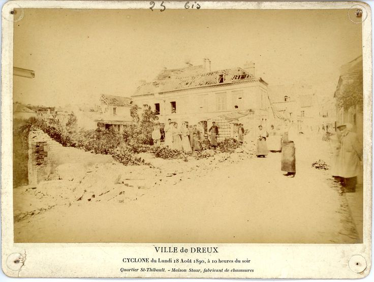France, Ville de Dreux, Cyclone 18 Août 1890. Quartier Saint-Thibaut     #Europe #France_Nouveautés #France_Nouveautés