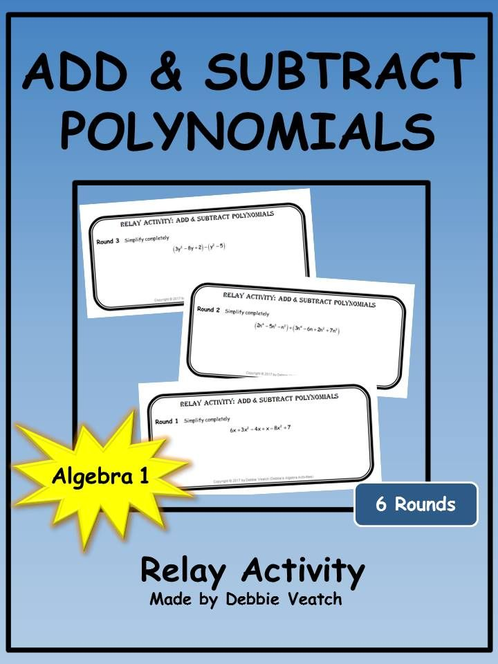 Add & Subtract Polynomials Relay Activity   Adding ...