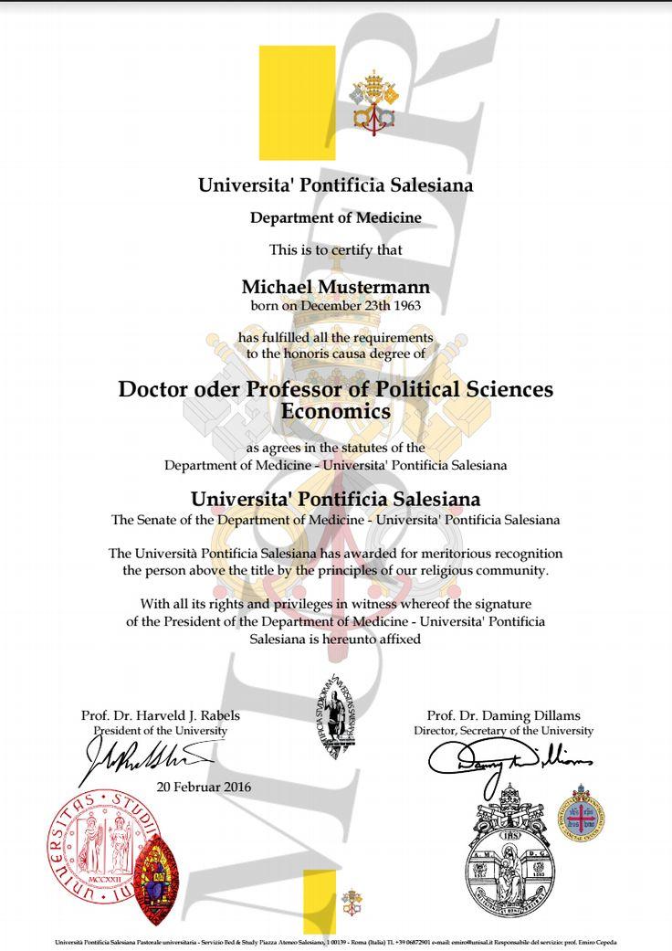 Doktortitel kaufen Pontificia Salesiana  University | Berufszertifikate & Diplome DOCTOR, PROFESSOR HONORARY DEGREE CERTIFICATE HARVARD, CAMBRIDGE, OXFORD, STANFORD, PRINCETON, YALE, IMPERIAL, EHRENDOKTOR, DOKTORTITEL, DOCTOR TITEL KAUFEN, URKUNDE ZUM GEBURTSTAG, HONORARY DEGREE CERTIFICATE, DIPLOMA, EHRENDOKTOR, DOKTOR TITEL, ODER PROFESSOR KAUFEN URKUNDE DIPLOM, TITLES OF NOBILITY DOCUMENT CERTIFICATE CERTIFICATE HONORARY TITLE PRESENT Geschenke zum Geburtstag, Diplom, Urkunde kaufen!