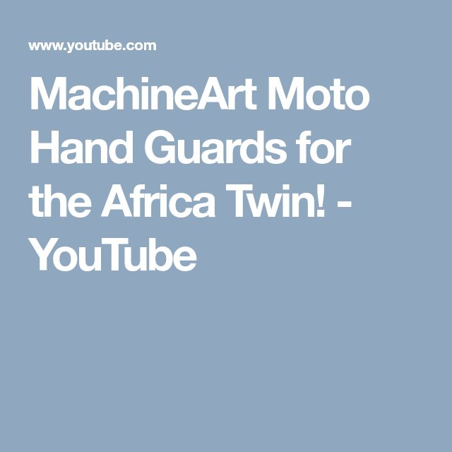MachineArt Moto Hand Guards for the Africa Twin! - YouTube