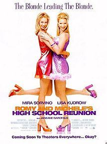 Romy and Michelles High Shool Reunion.  I still watch this now and then and can still quote the whole way through haha!