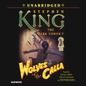 Wolves of the Calla: Dark Tower V   Stephen King