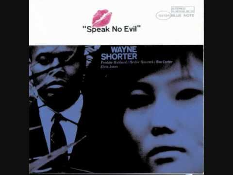 Beautiful album, from one of my favorite periods and labels in jazz, Blue Note Records. Wayne Shorter - Speak No Evil