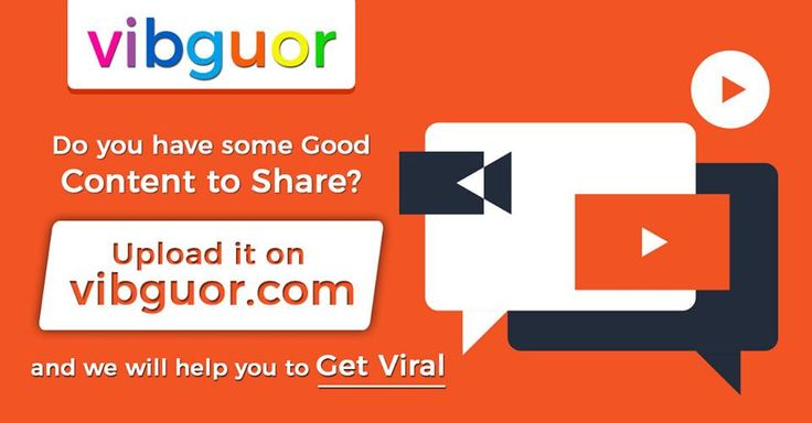 Do You Have Some Good Content to share to the world ?? share it on www.vibguor.com #Vibguor #blog #Upload_videos_online #Videos #images #Upload_images_online