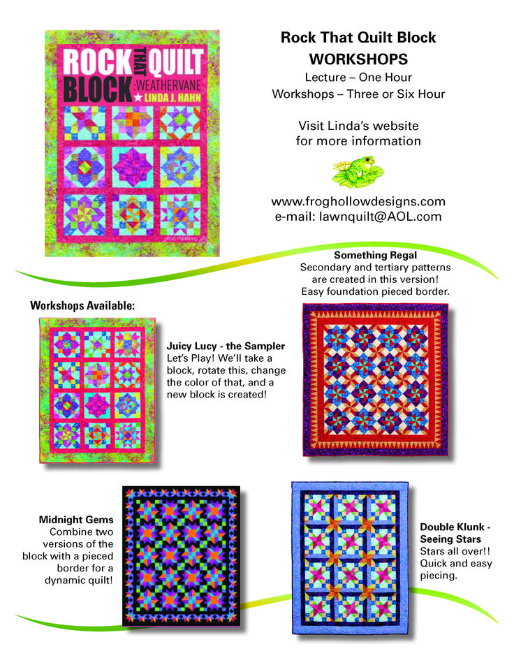 Workshop offerings from Linda's new book Rock That Quilt Block!