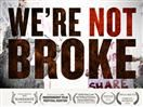 We're Not Broke (2012) | Watch Documentary Free Online