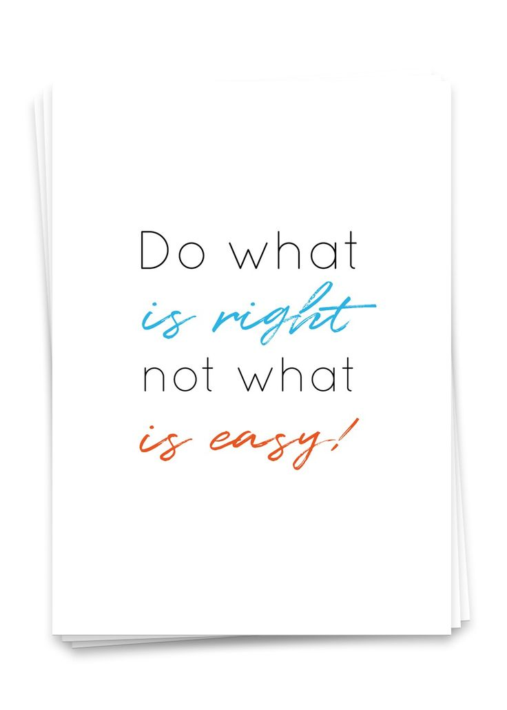 Do what is right, not what is easy - Postkarte in der Größe Din A6 | Ulrike Wathling