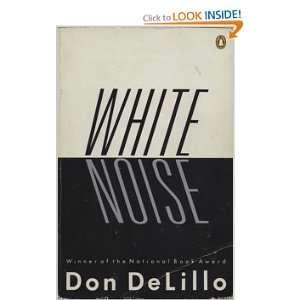 White Noise: Don DeLillo: Books