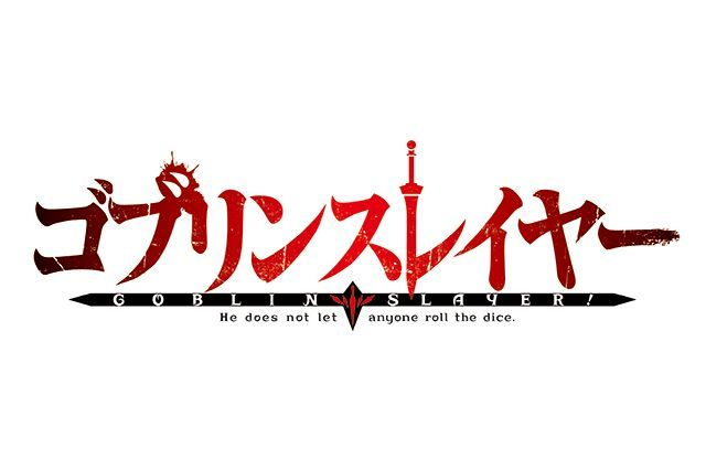 Goblin Slayer Anime Logo Goblin Slayer Slayer Anime