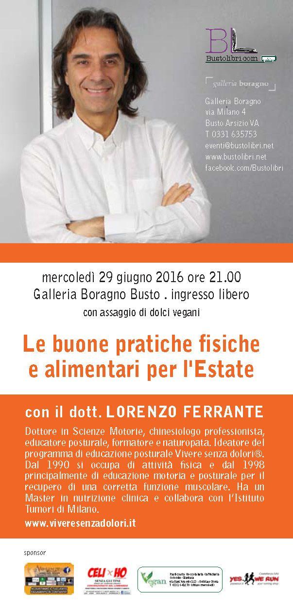 Scopri le buone pratiche per l'estate 2016 da Bustolibri.com con Lorenzo Ferrante