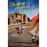 Skating Around the Law: A Mystery (Hardcover)By Joelle Charbonneau