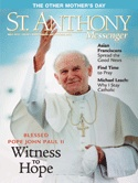 Free issue of St. Anthony Messenger  Offered by: St. Anthony Messenger Press