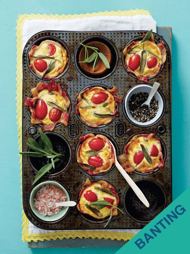 EGG-BACON MUFFINS 2 tbsp butter, melted 30g almond flour 16 rashers streaky bacon 4 eggs ½ cup cream 2 tsp grain mustard 50g pecorino, grated 8 rosa tomatoes, halved 5g sage leaves, chopped salt, black pepper  Preheat oven 180ºC. Butter 8 large muffin moulds. Dust with almond flour and line with bacon. Whisk eggs, cream, mustard, pecorino. Season and stir through sage. Spoon into moulds and add tomatoes. Season Bake 10–12 min or until golden, firm to touch. Serve with extra mustard.