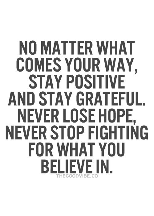 don't stop believing! #Journeyquote ... ;)
