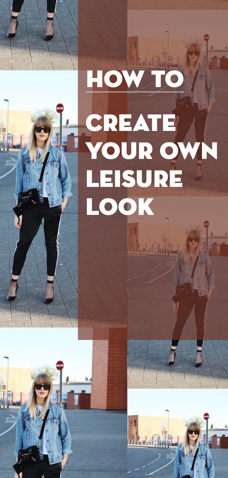 leisure look How to create your own leisure look... f2126c3ec3190962eca76f845a05a01d