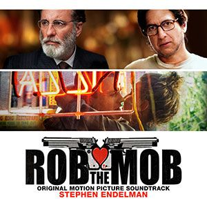 Soundtrack Review: Rob The Mob by Stephen Endelman