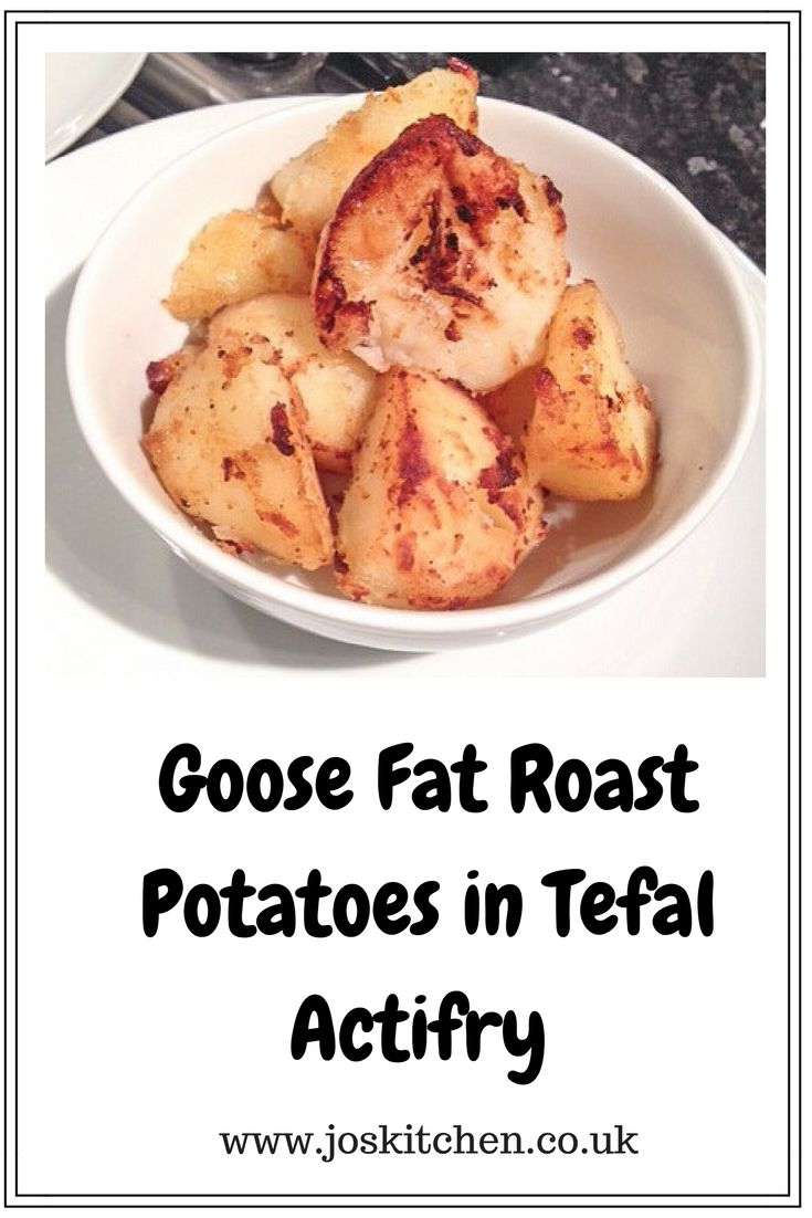 Goose Fat Roast Potatoes in Tefal Actifry - Jo's Kitchen