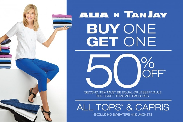 Alia N TanJay is having a Tops & Capris promotion! Buy one and get one 50% off* Second item must be equal or lesser value,red ticketed items are excluded. Promotion runs from May 26 – June 1