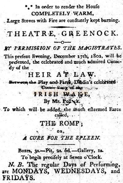 A Greenock Theatre newspaper advertisement for 'Heir At Law', 'Irish Wake' and 'The Romp' from the Greenock Advertiser of December 1802 - Courtesy Graeme Smith.