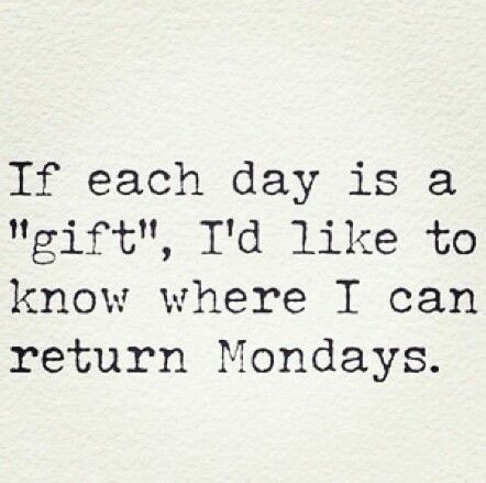 Monday quote Awesome weekend = too much to do on Monday :(