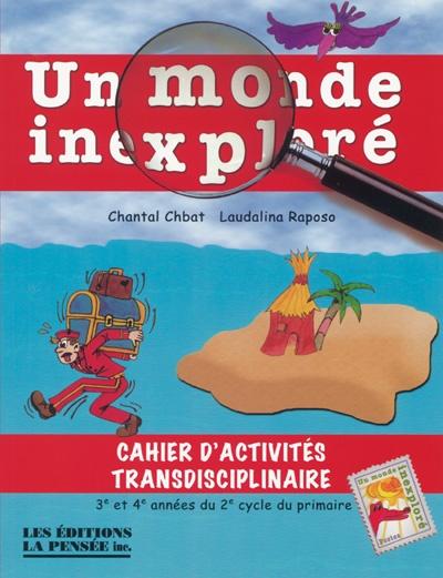 Un Monde inexploré - Cachier d'activités pour les élèves du cycle 2. Excellentes idées de thèmes.