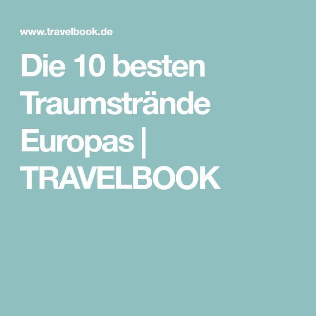 Die 10 besten Traumstrände Europas | TRAVELBOOK