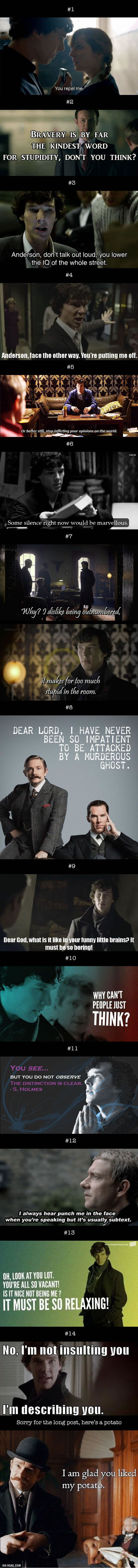 Today Is Sherlock Holmes Day! Here Are 14 Sherlock Insults To Crush Your Enemies---> I really needed a collection of these!