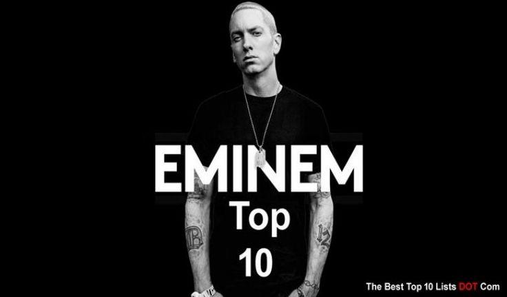 Rankings: Top 10 Best of Eminem Songs List