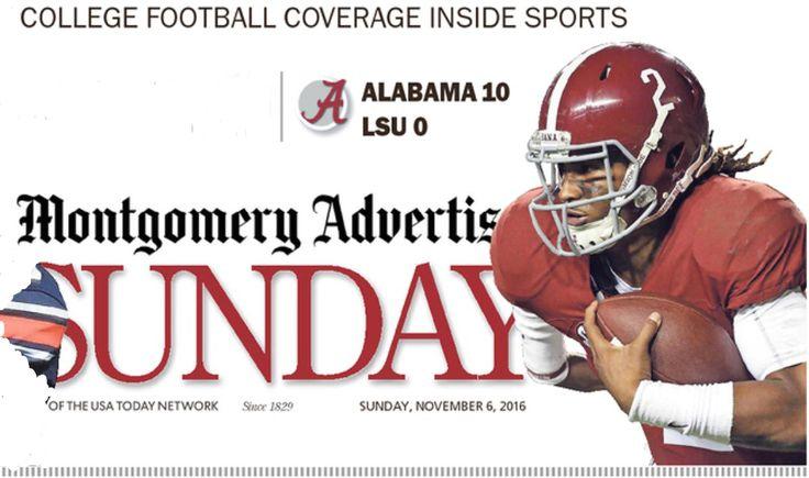 Montgomery Advertiser front page following Alabama's 10 - 0 shutout of LSU  #Alabama #RollTide #Bama #BuiltByBama #RTR #CrimsonTide #RammerJammer #BAMAvsLSU