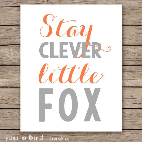 Stay clever little fox, orange grey nursery decor, childrens room decor, fox art print -  DIGITAL DOWNLOAD on Etsy, $5.00