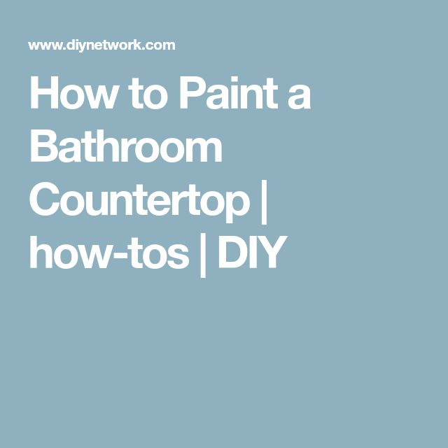 How to Paint a Bathroom Countertop | how-tos | DIY